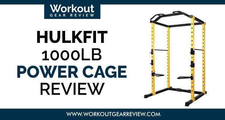 Hulkfit-Power-Cage-1000-LB-Review